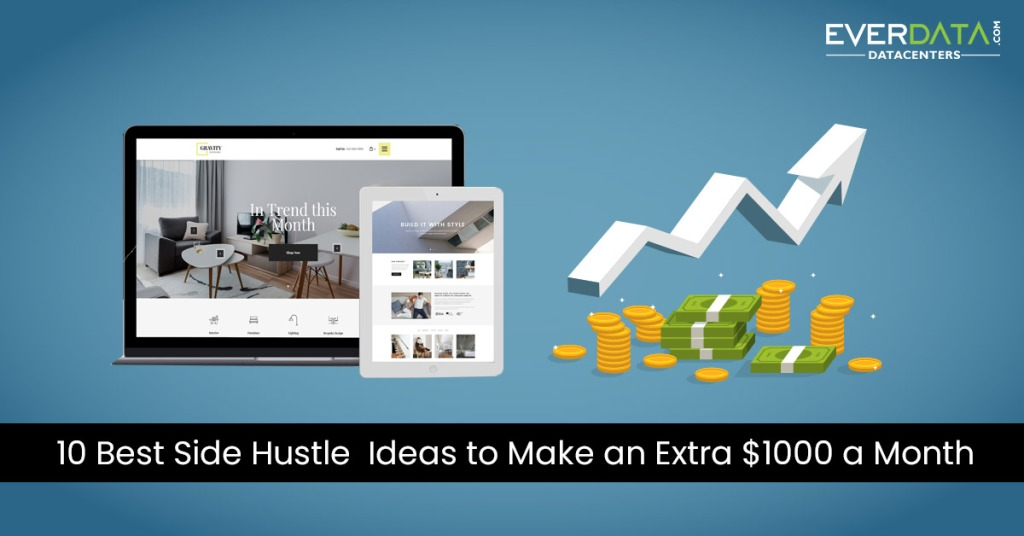 10 Best Side Hustle Ideas to Make an Extra $1000 a Month