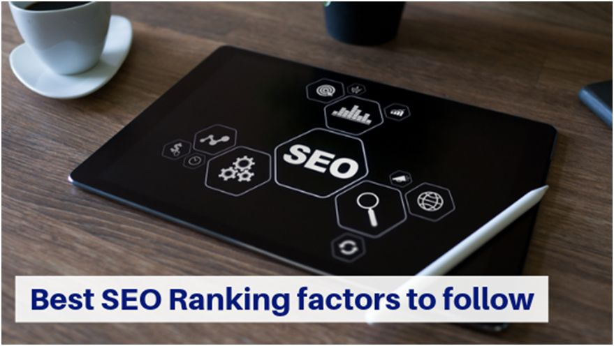 Best SEO ranking factors to follow