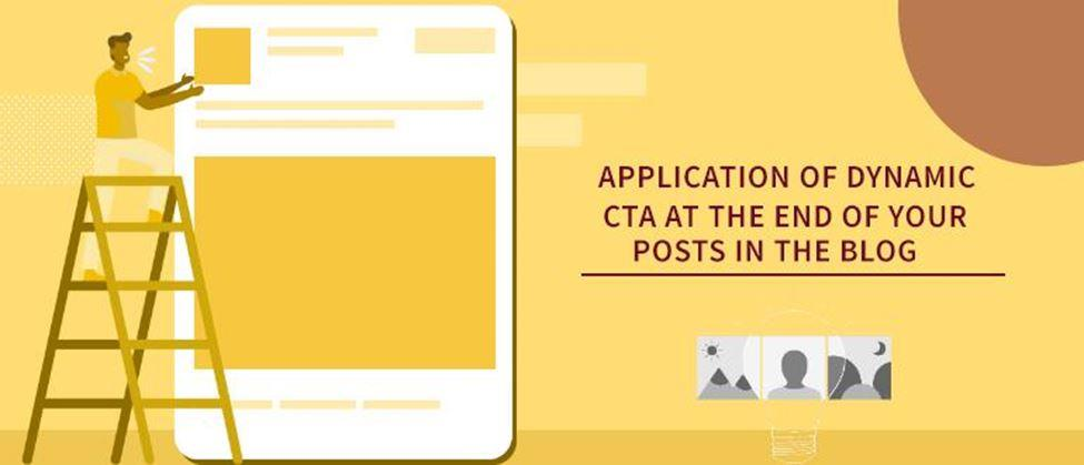 Application of dynamic CTA at the end of your posts in the blog
