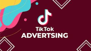 Utilize The TikTok Advertising Feature
