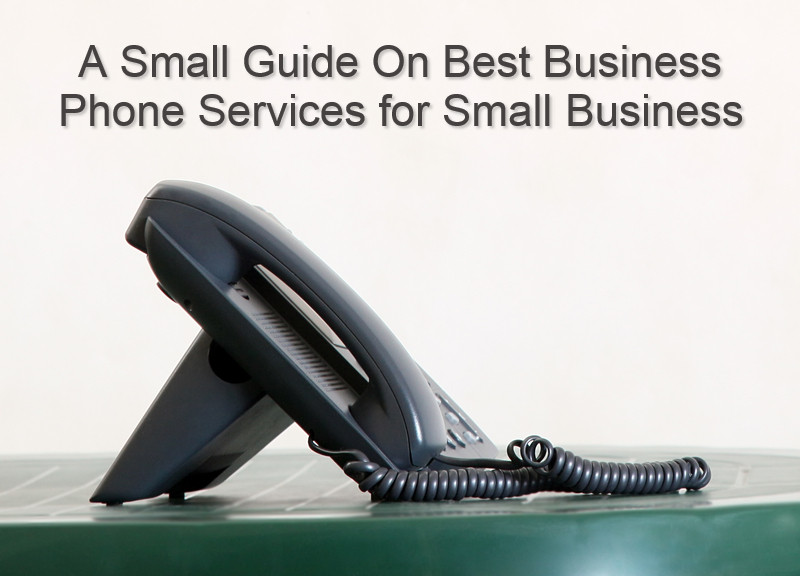 A Small Guide On Best Business Phone Services for Small Business (2)