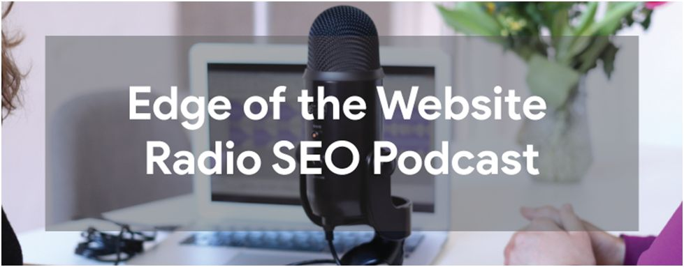 Edge of the Website Radio SEO Podcast