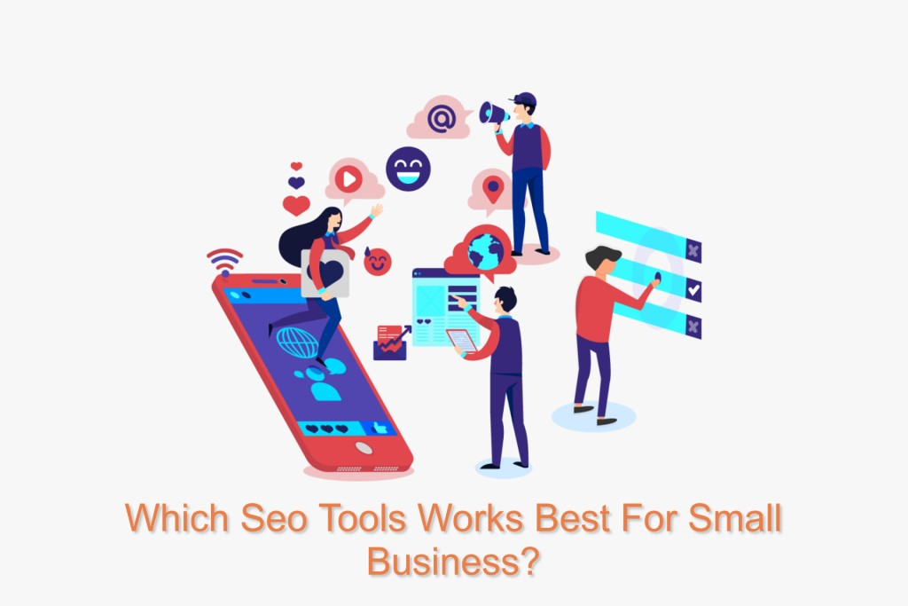 Which Tools works Best For Seo